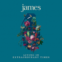James - LIVING IN EXTRAORDINARY TIMES (DELUXE EDITION)