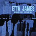 James, Etta - CHICAGO BLUES FESTIVAL..