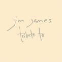 JAMES, JIM - TRIBUTE TO (DIG) (REIS)