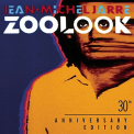 Jarre, Jean-Michel - ZOOLOOK (30TH ANNIVERSARY)