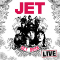 Jet - GET BORN: LIVE AT THE..