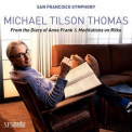 Thomas, Michael Tilson - FROM THE DIARY OF ANNE FRANK & MEDITATIONS ON RILKE -SACD-