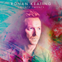 Keating, Ronan - TWENTY TWENTY (UK)