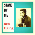 KING,  BEN E. - STAND BY ME - THE..