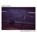 Krall,Diana - THIS DREAM OF YOU