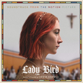 LADY BIRD: SOUNDTRACK FROM MOTION PICTURE / VAR - LADY BIRD: SOUNDTRACK FROM MOTION PICTURE / VAR