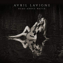 Lavigne,Avril - HEAD ABOVE WATER