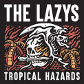 LAZYS - TROPICAL HAZARDS (DIG)