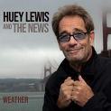 Lewis,Huey & the News - WEATHER