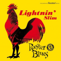 LIGHTNIN' SLIM - ROOSTER BLUES