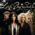 Little Big Town - REASON WHY