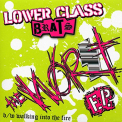 Lower Class Brats - THE WORST E.P.