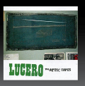 Lucero - ATTIC TAPES (MOD)