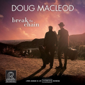 MacLeod, Doug - BREAK THE CHAIN (HDCD)
