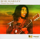 MARLEY, BOB & THE WAILERS - THANK YOU LORD