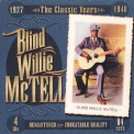McTell, Blind Willie - CLASSIC YEARS 1924-40