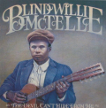 McTell, Blind Willie - DEVIL CAN'T HIDE FROM ME