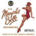 MEMPHIS BELLE ORCHESTRA - TRIBUTE TO THE EIGHTH AIRFORCE (UK)