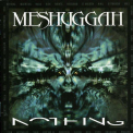 Meshuggah - NOTHING -DIGI-