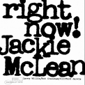 McLean, Jackie - RIGHT NOW