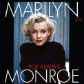 Monroe, Marilyn - FOR ALWAYS