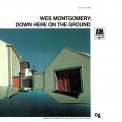 Montgomery, Wes - DOWN HERE ON THE.. -LTD-