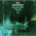 Montgomery, Wes - WILLOW WEEP FOR ME -LTD-
