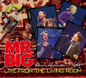 Mr Big - LIVE FROM THE LIVING ROOM