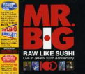 Mr Big - RAW LIKE SUSHI 100 (JPN)