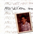 MR.V - WELCOME HOME -1-