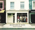 Mumford & Sons - SIGH NO MORE -DELUXE-