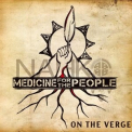 NAHKO & MEDICINE FOR THE PEOPLE - ON THE VERGE