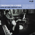 NAJPONK TRIO - LIVE AT THE OFFICE 2
