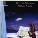 Nelson, Willie - WITHOUT A SONG