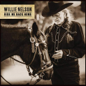 Nelson,Willie - RIDE ME BACK HOME