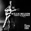 Nelson, Willie - THINGS TO REMEMBER - THE PAMPER DEMOS