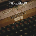 Nelson, Willie - YOU DON'T KNOW ME: THE SONGS OF CINDY WALKER