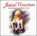 Newton, Juice - EVERY ROAD LEADS BACK TO YOU