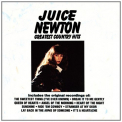 Newton, Juice - GREATEST COUNTRY HITS