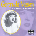 Niesen, Gertrude - I WANNA GET MARRIED