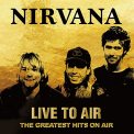Nirvana - LIVE TO AIR - THE..