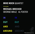 Nock, Mike - IN AND OUT AROUND