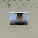 Oregon - ROOTS IN THE SKY