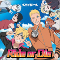 OST - BORUTO: RIDE OR DIE -..