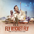 OST - FLY ROCKET FLY -LP+CD-