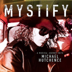 OST - MYSTIFY - A MUSICAL JOURNEY WITH MICHAEL HUTCHENCE