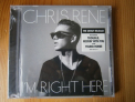 RENE, CHRIS - I'm Right Here