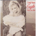 Parton, Dolly - EAGLE WHEN SHE FLIES