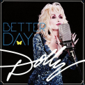 Parton, Dolly - BETTER DAY
