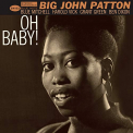 Patton, Big John - OH BABY !
